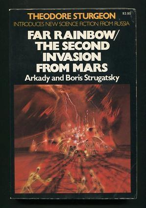 Far Rainbow [and] The Second Invasion from: Strugatsky, Arkady and