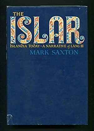 The Islar: A Narrative of Lang III: Saxton, Mark