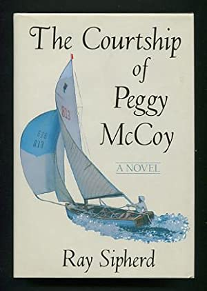 The Courtship of Peggy McCoy: Sipherd, Ray
