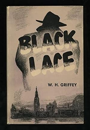 Black Lace: Griffey, W.H.