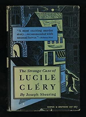 The Strange Case of Lucile Cléry: Shearing, Joseph (pseud.