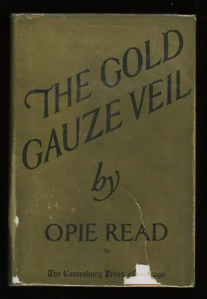 The Gold Gauze Veil: Read, Opie