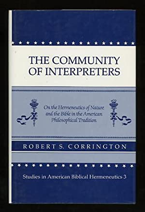 The Community of Interpreters: On the Hermeneutics: Corrington, Robert S.