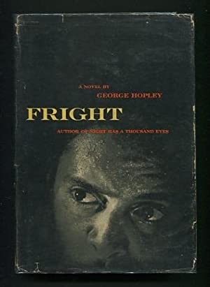 Fright: Hopley, George (pseud. for Cornell Woolrich)