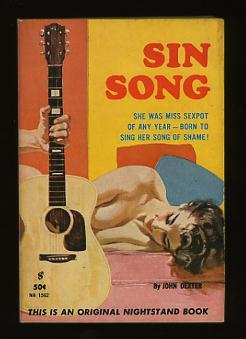Sin Song: Dexter, John [pseud. for William Knoles, aka Clyde Allison]