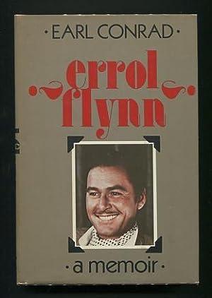 Errol Flynn: A Memoir: Conrad, Earl