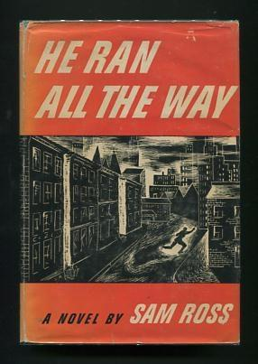 He Ran All the Way: Ross, Sam