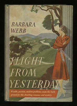 Flight from Yesterday: Webb, Barbara
