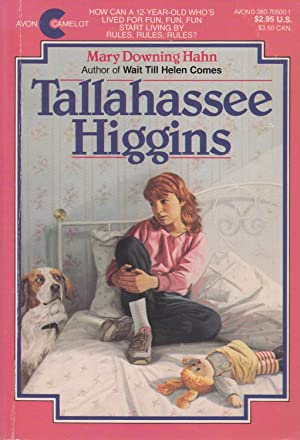 Tallahassee Higgins: Hahn, Mary Downing