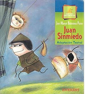 Juan Sinmiedo - Adaptacion Teatral: Pastor, Jose Manuel