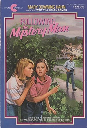 Following the Mystery Man: Hahn, Mary Downing