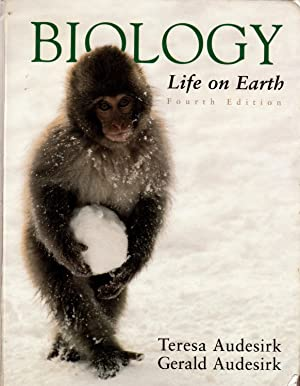 Biology Life on Earth: Audesirk, Teresa &