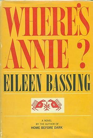Where's Annie ?: Bassing, Eileen