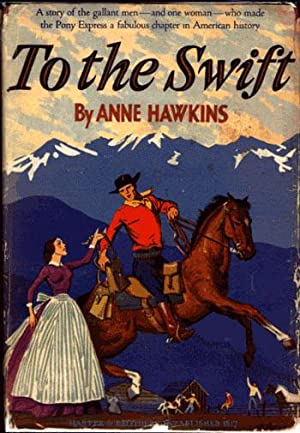 TO THE SWIFT: Hawkins, Anne