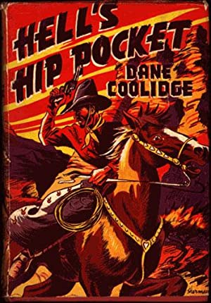 HELL'S HIP POCKET.: Coolidge, Dane