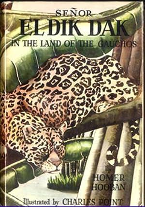 SENOR EL DIK DAK IN THE LAND: Hooban, Homer L.