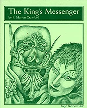 THE KING'S MESSENGER: Crawford, F. Marion