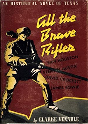 ALL THE BRAVE RIFLES: Venable, Clarke