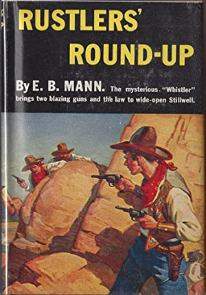 RUSTLERS' ROUND-UP (Triangle): Mann, E. B.