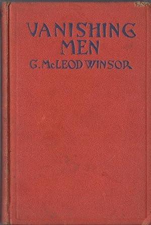 VANISHING MEN: Winsor, George McLeod