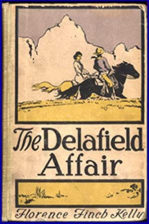 THE DELAFIELD AFFAIR: Kelly, Florence Finch (1858-1939)