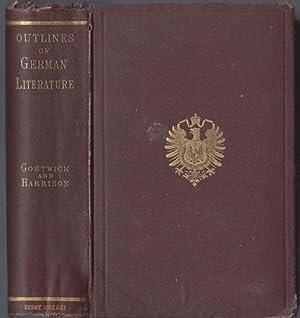 OUTLINES OF GERMAN LITERATURE: Joseph Gostwick (1814-1887) and Robert Harrison (1820-1897)