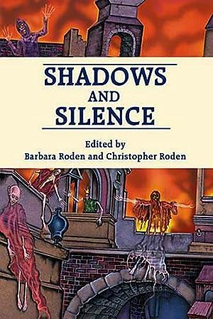 SHADOWS AND SILENCE: Roden, Barbara and