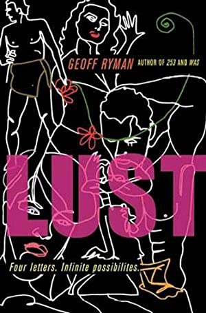LUST: For Letters, Infinite Possibilities: Geoff Ryman