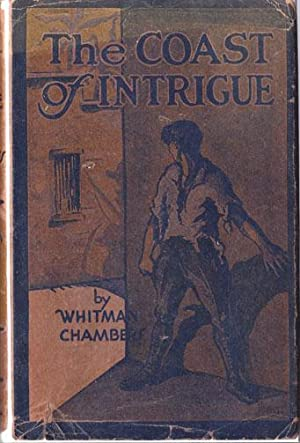 THE COAST OF INTRIGUE: Chambers, Whitman