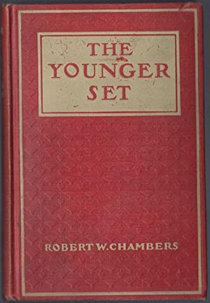 THE YOUNGER SET: Chambers, Robert W.