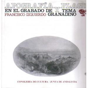 Apografía y plagio en el grabado de tema granadino.: Francisco Izquierdo.