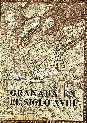 Granada en el siglo XVIII.: Juan Sanz Sampelayo.