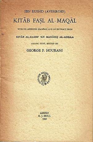 Kitâb Fasl Al-Maqâl. With its appendix (Damima): Ibn Rushd (Averroes).