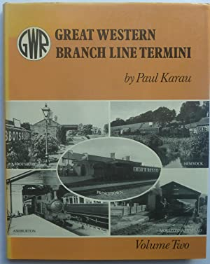 Great Western Branch Line Termini Volume 2 (Two)