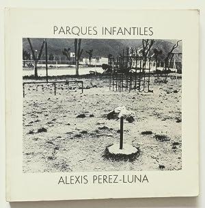 Parques Infantiles: Alexis Pérez-Luna (Fotografía)