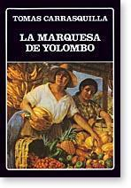 La Marquesa De Yolombo - Prologo Jaime: Carrasquilla, Tomas