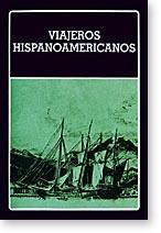 Viajeros Hispanoamericanos - Seleccion, prologo y bibliografia Estuardo Nuñez. Volumen 140 ...