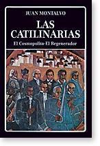 Las Catilinarias - El Consmopolita - El: Juan Montalvo