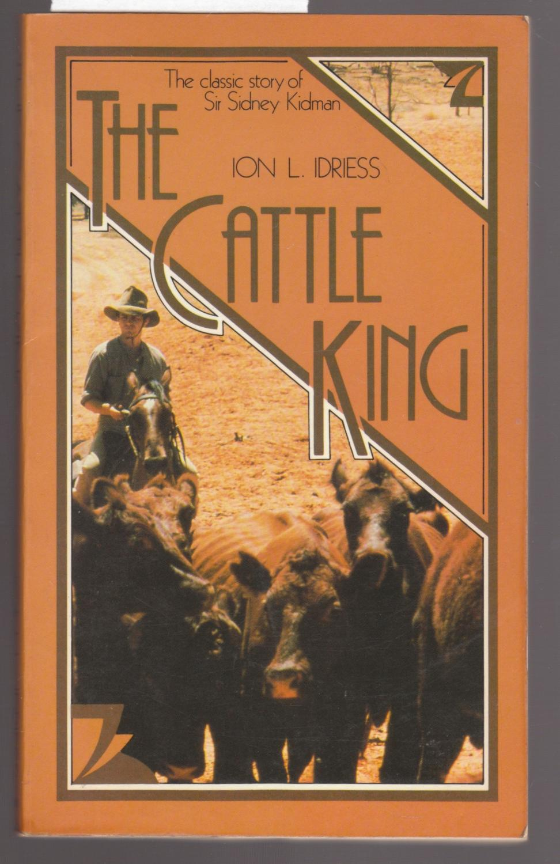the cattle king idriess ion l