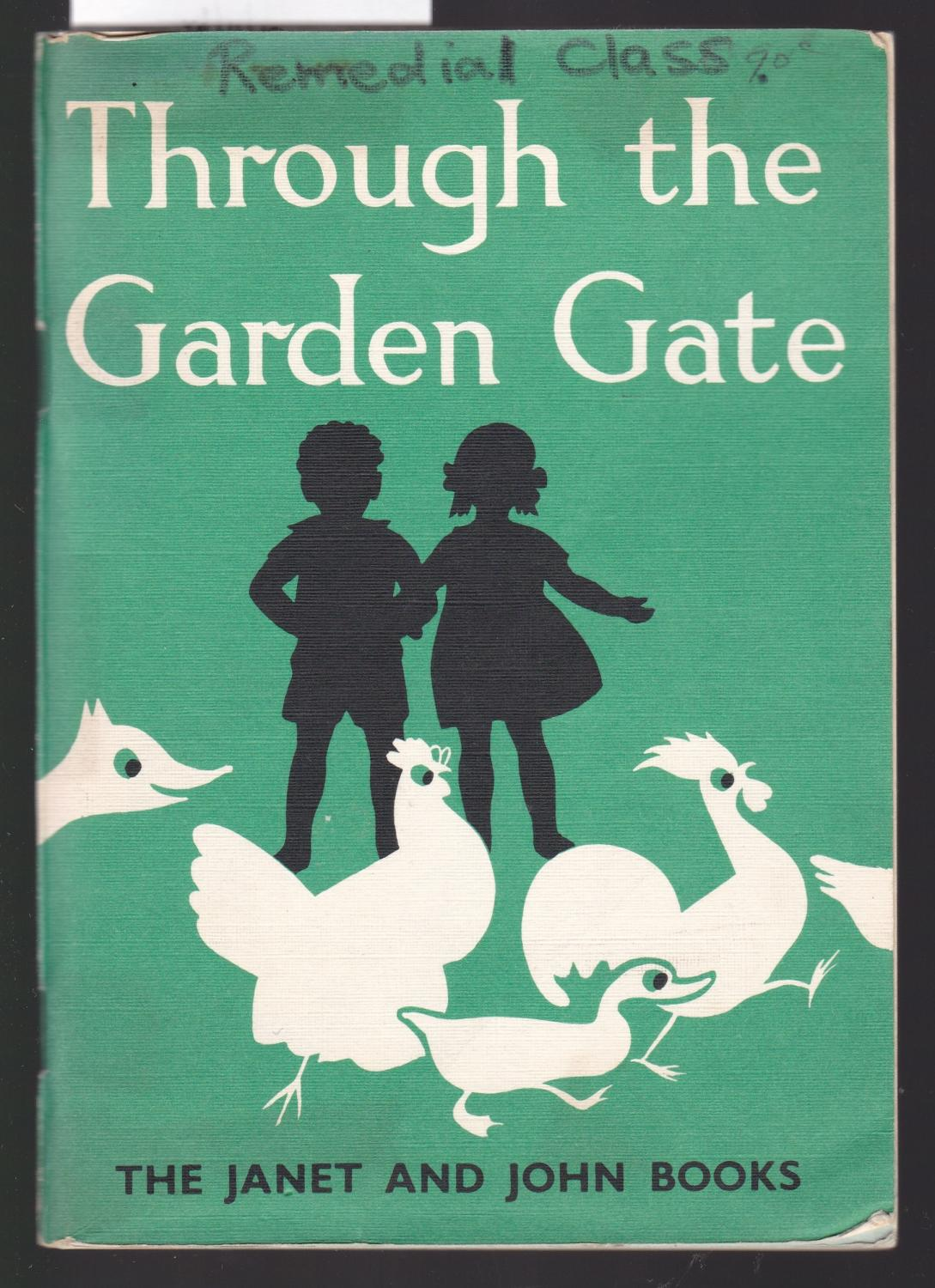 The Janet And John Books Through The Garden Gate By O Donnell