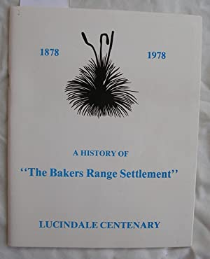 "A History of ""The Bakers Range Settlement"" 1878 -1978: Durman, Barry"