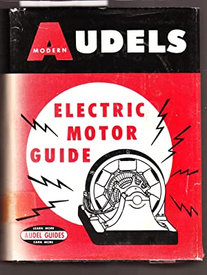 Audels Electric Motor Guide : Covering Construction: Anderson, Edwin R.