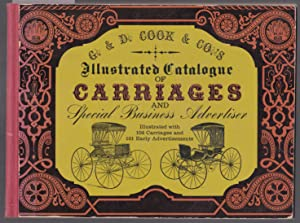 Illustrated Catalogue of Carriages and Special Business Advertiser: Cook, G. & D & Co.