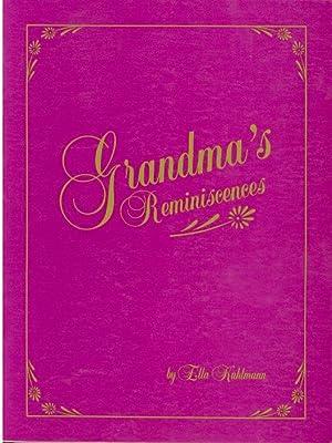 Grandma's Reminiscences: Kuhlmann, Ella