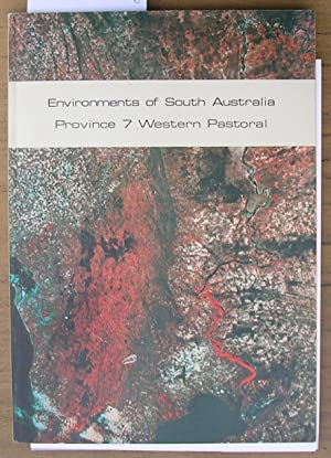 Environments of South Australia Province 7 Western Pastoral: Laut, Heyligers, Keig, Loffler, ...