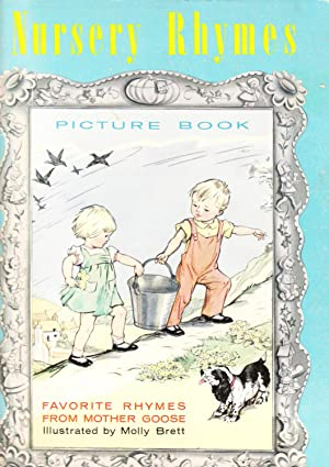 Nursery Rhymes Picture Book: Favorite Rhymes from Mother Goose: Unknown