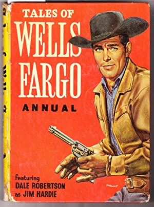 Tales of Wells Fargo Annual Featuring Dale Robertson as Jim Hardie