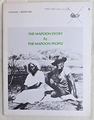 The Mapoon Story By the Mapoon People: Roberts, J. P.