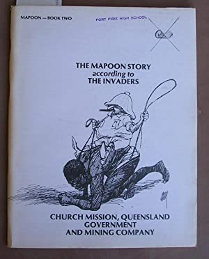 Mapoon Book Two: The Mapoon Story According: Roberts, Parsons and
