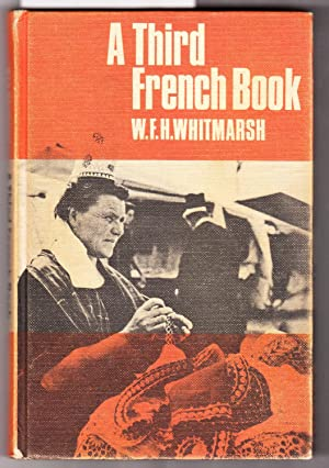 A Third French Book: Whitmarsh, W. F. H.
